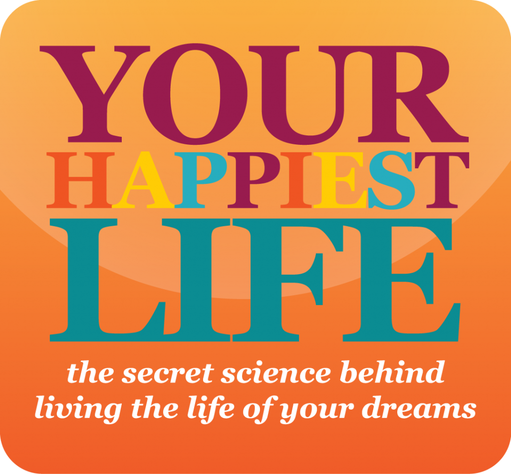 Your Happiest Life