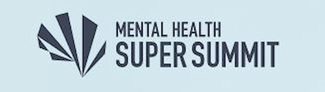 Mental Health Super Summit - Webinar - Caroline Adams Miller