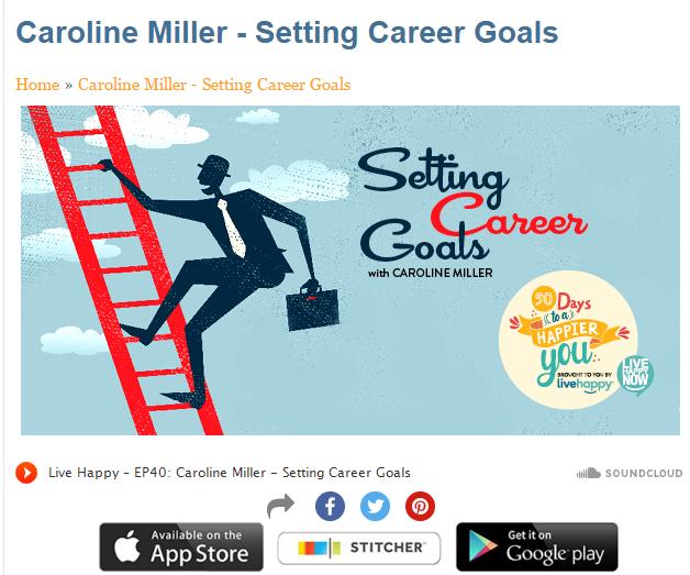 Caroline Miller Setting Career Goals Live Happy Magazine
