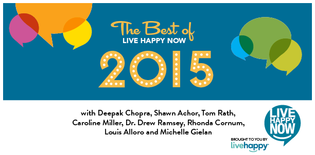 The Best of Live Happy Now 2015   Live Happy Magazine
